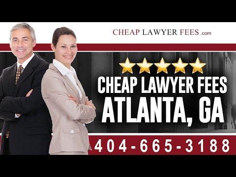 Cheap Lawyers Atlanta GA   Cheap Lawyer Fees