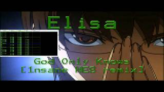 Elisa - God Only Knows (1nsane NES Remix)