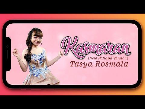 Tasya Rosmala - Kasmaran (New Pallapa Version)