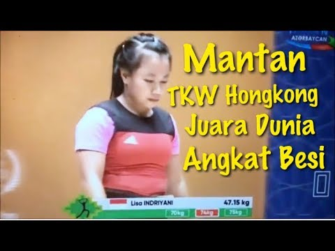 Mantan TKW Hongkong Juara Dunia Angkat Besi | Indonesian Female Weightlifter Go For Gold Mp3