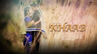 Khaab | Akhil | Best Pre Wedding Song 2016 | Simranjit & Payal l Cinestyle India | Chandigarh