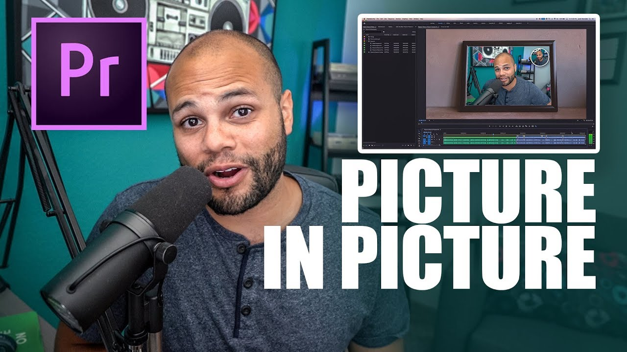 How to do Picture in Picture Adobe Premiere Pro CC