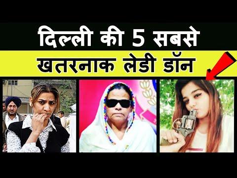 Top 5 Lady Don in Delhi