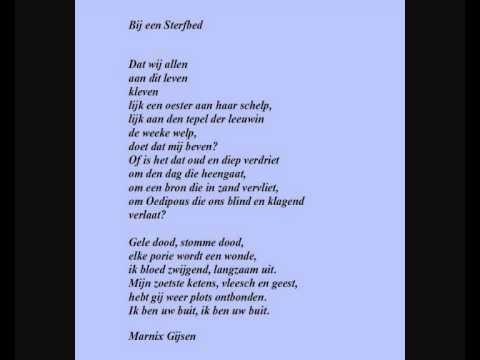 Marnix Gijsen Gedicht Bij Een Sterfbed Youtube