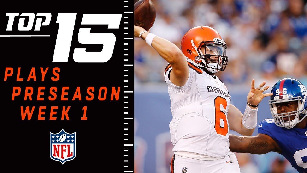 Top 15 Plays of Preseason Week 1   NFL Highlights
