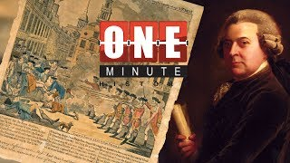 John Adams and the Boston Massacre - American Revolutionary War - One Minute History