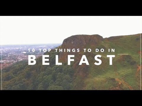 10 Top Things To Do In Belfast