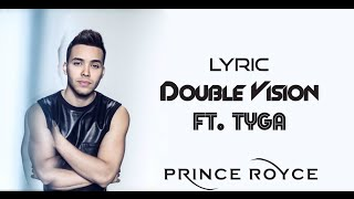Prince Royce - Double Vision [Lyrics] (Letra) Ft. Tyga