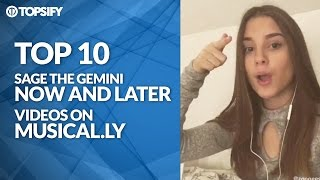 Top 10 Sage The Gemini - Now And Later Videos on Musical.ly