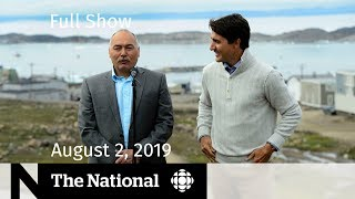 The National for August 2, 2019 — Alberta Train Derailment, Vancouver Real Estate