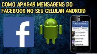 Como apagar mensagens do facebook no seu celular android