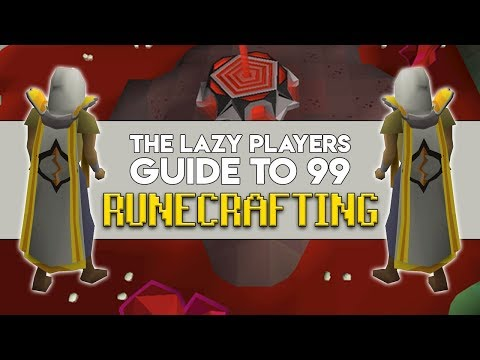 The Lazy Players Guide To 99 Runecrafting