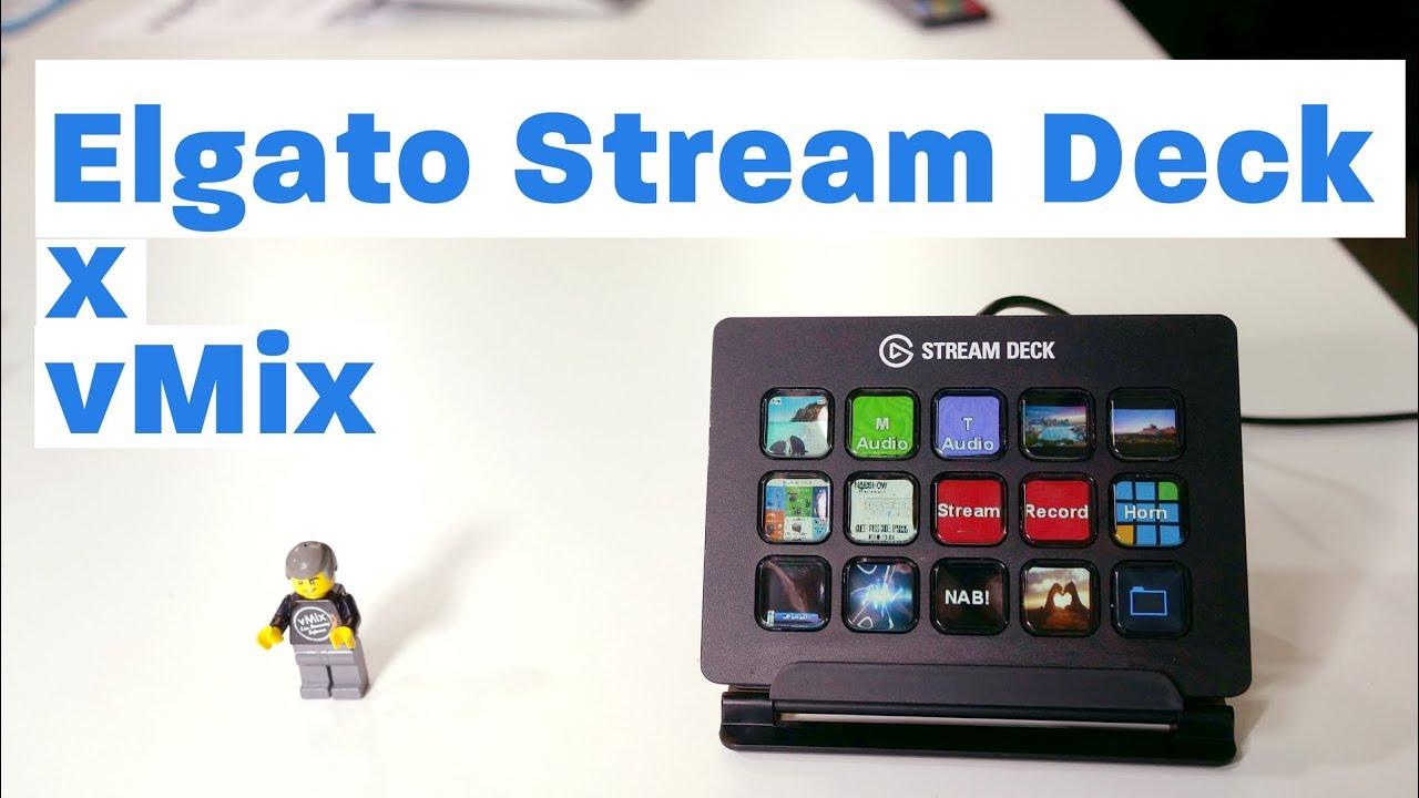 Controlling Vmix With The Elgato Stream Deck Youtube