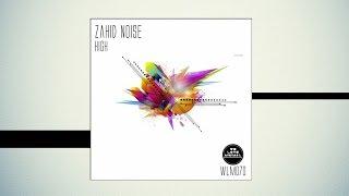 Baixar Zahid Noise - High [We Love Minimal]