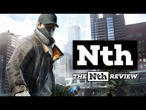 The Nth Review - Episode #1 - Watch Dogs