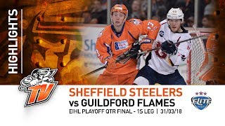 Sheffield Steelers v Guildford Flames - EIHL - 31st March 2018