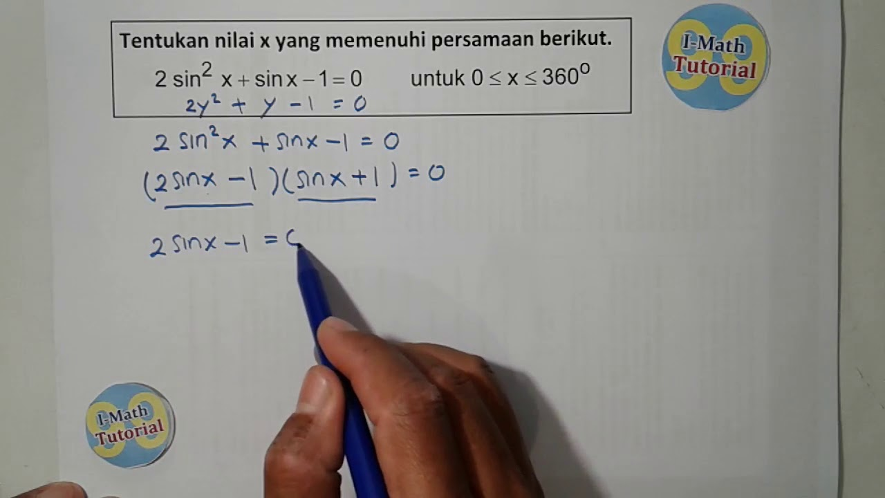 Tutorial Cara Mudah Dan Cepat Menyelesaikan Persamaan Trigonometri Bentuk Kuadrat 1 Youtube