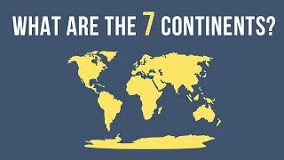 What Are The 7 Continents?