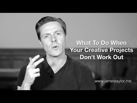 What To Do When Your Creative Projects Don't Work Out