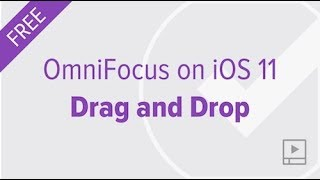 Using Drag and Drop with OmniFocus on iOS 11