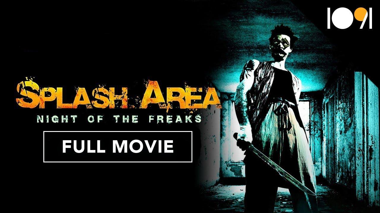 Splash Area: Night of the Freaks (FULL MOVIE)