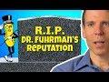 Dr. Fuhrman Harms His Credibility