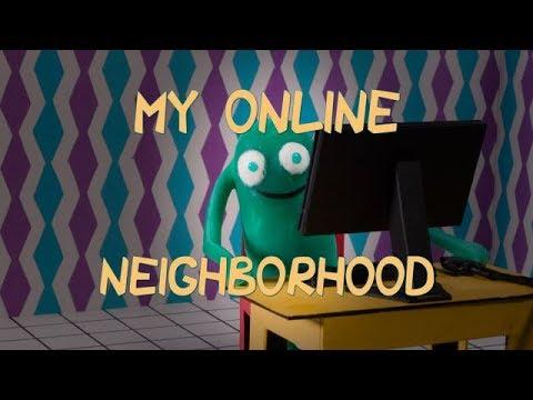 My Online Neighborhood (2017 - OLD VERSION) - YouTube