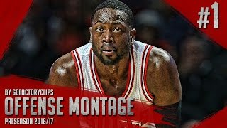 Dwyane Wade Offense Highlights Montage 2016/2017 (Part 1) - Chicago Bulls Debut!