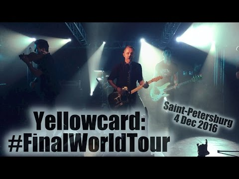 Yellowcard #Finalworldtour (Saint-Petersburg, Russia)