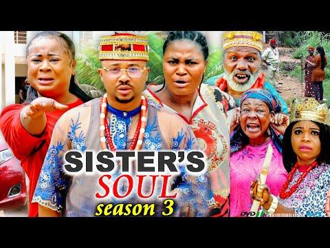 SISTER'S SOUL SEASON 3 -(Trending New Movie)Chizzy Alichi & Uju Okoli 2021 Latest Movie Full HD