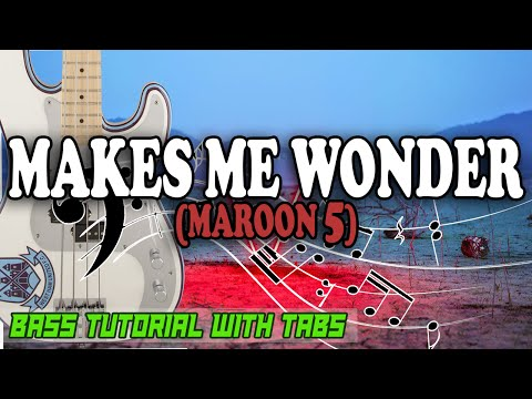 Maroon 5 - Makes Me Wonder - BASS Tutorial [With Tabs] - Play Along