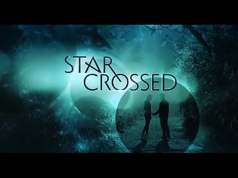 Download Star Crossed Season 1 Ep.3 My Review