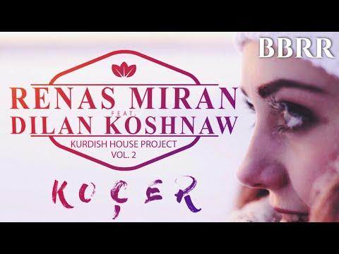 Renas Miran - Kocer (Official Video) Ft. Dilan Koshnaw