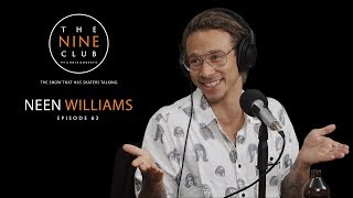 Neen Williams   The Nine Club With Chris Roberts - Episode 63