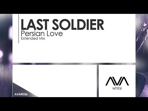Last Soldier - Persian Love