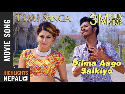 Dilma Aago Salkiyo  New Nepali Movie TIMI SANGA Song 2018  Ft Samragyee RL Shah, Najir Husen