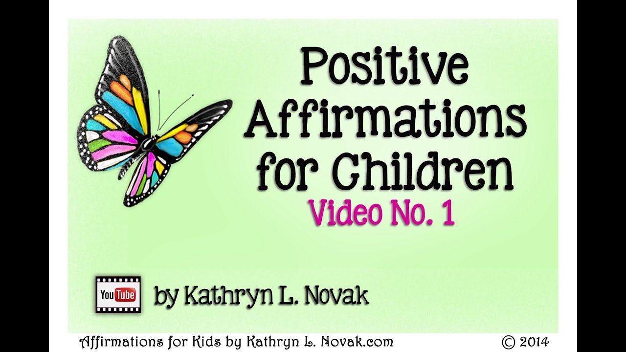Positive Affirmations for Children (Kids Affirmations) ~ Volume 1 ...