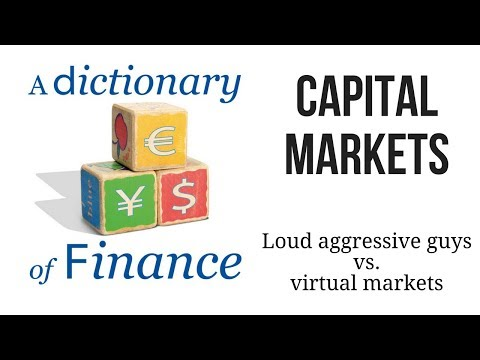 Capital markets: Loud, aggressive guys versus virtual market