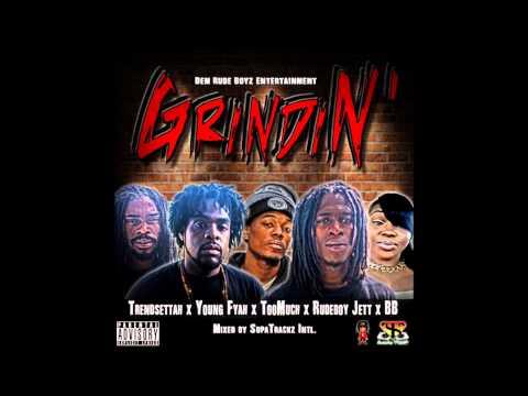 GrindiN' The Mixtape by Dem Rude Boyz Entertainment (2015 VI Dancehall Reggae Hip Hop)