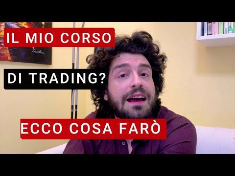 La mia decisione sul CORSO di Trading! Ecco cosa farò!