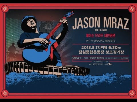'3 Things' -  Jason Mraz Live in Seoul, Korea 2013 By 4District.com
