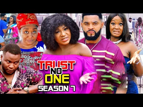 Download TRUST NO ONE SEASON 7 (Trending  New Movie Full HD) Destiny Etico 2021 Latest Nigerian New  Movie