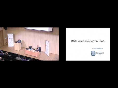 Francois Deroche - Write in the Name of Thy Lord, May 4, 2017