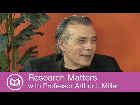 Research Matters With Professor Arthur I. Miller - YouTube