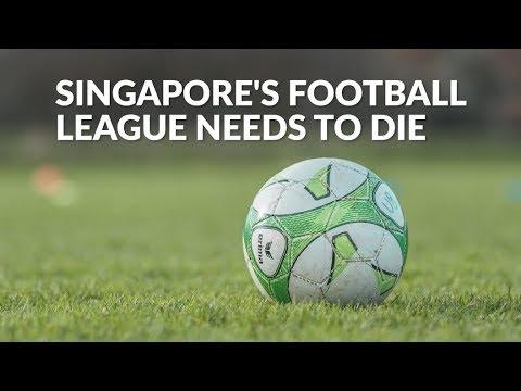 Singapore's Football League Needs to Die