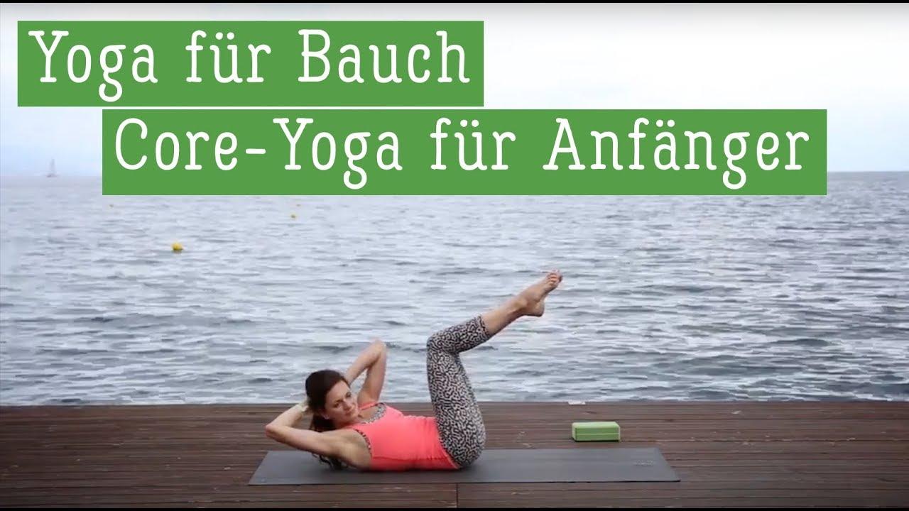 Yoga Fur Anfanger Bauch Workout Yoga Fur Den Bauch Core Yoga Youtube