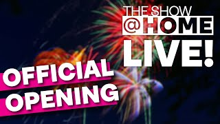 #TheShowAtHome Live Official Opening