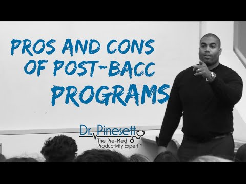 Pros and Cons of Post-Baccalaureate Programs and Getting Into Medical School