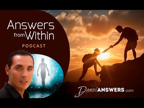 Parents! Believe In Your Teenagers -- 'Answers From Within' Podcast