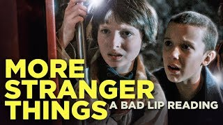 """MORE STRANGER THINGS"" — A Bad Lip Reading of Stranger Things"